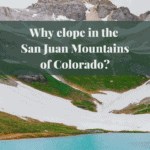 Why elope in the San Juan Mountains of Colorado?